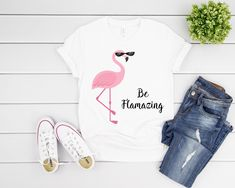 Funny Flamingo Tshirt For Women Be Flamazing Quote Great Back To School Shirt Flamingo Tshirt, Giving Quotes, Fabulous Quotes, Birthday Gifts For Sister, School Shirts, Shirts With Sayings, Cool T Shirts, T Shirts For Women, Stylish