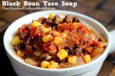 Easy Freezer Meals - Black Bean Taco Soup - One Hundred Dollars a Month Freezer Meal Party, Beef Freezer Meals, Freezer Cooking, Bean Recipes, Chili Recipes, Slow Cooker Recipes, Cooking Recipes, Healthy Recipes, Black Bean Tacos