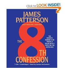 The 8th Confession (Women's Murder Club) - I have read of of James Patterson's Women's Murder Club series and I really enjoy the series.