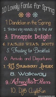 Lovely fonts for Spring Dandelion in the Spring Throw My Hands Up in the Air Pineapple Delight Fairies Wear Boots Frosting for Breakfast Arrivals and Departures KG Strawberry Limeade Walkway Admiration Pains DJB CLyleRun