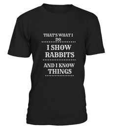 """# Show Rabbit T-Shirt . 100% Printed in the U.S.A - Ship Worldwide*HOW TO ORDER?1. Select style and color2. Click """"Buy it Now""""3. Select size and quantity4. Enter shipping and billing information5. Done! Simple as that!!!Tag: bunny mom, rabbit lover, mother of bunnies"""