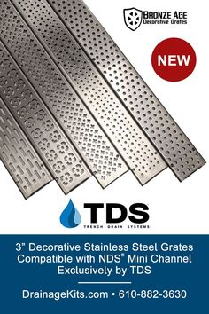 NEW! Stainless Steel Decorative Grates exclusively by TDS are compatible with NDS Mini Channel system, as well as the TDS MAX Mini system with stainless steel edging. Shop our online store today, or call 610-882-3630. #trenchdrainsystems #replacementgrates #stainlesssteelgrates #draingrates #draincovers #ndsminichannel #bronzeagegrates #pools #patios #outdoorliving #landscape #diy Trench Drain Systems, Steel Edging, Drainage Solutions, Bronze Age, Stainless Steel, Mini, Pools, Channel, Decor