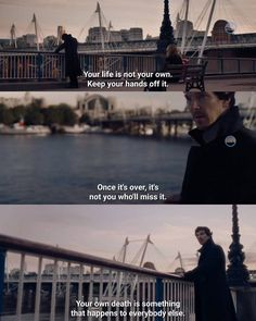 I actually have not seen the newest season of Sherlock yet, but I could not help but post it. Great words.
