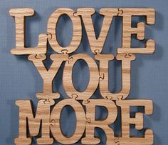 Love You More Wood Puzzle Cut On Scroll Saw by DukesScrollSaw