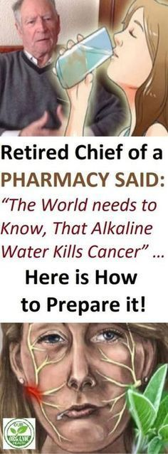 "Retired Chief of a Pharmacy said: ""The World needs to Know, That Alkaline Water Kills Cancer"" … Here is How to Prepare it! #alkaline #alkalinewater #water #cancer"