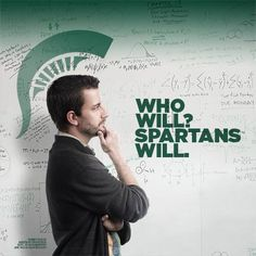 """""""Who Will? Spartans Will"""" on photo of man with a graphic Spartan plume above his head."""