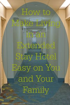 How to Make Living in an Extended Stay Hotel Easy on You and Your Family -- My youngest son LOVES to tell people that we LIVE in a HOTEL. Yes, you read right. My family of four and a dog have lived in a hotel for two months now. I have some tried and true tips for making this unconventional living situation work whether you're living in a hotel due to job relocation, natural disaster or other circumstances.