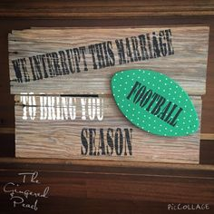 For all my coaches wives or football moms.this would look great on your front door plus speak the truth! These can be custom to your school colors!