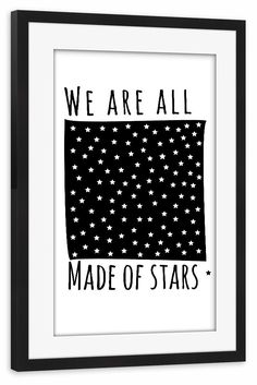 """Motiv """"We are all made of stars"""""""
