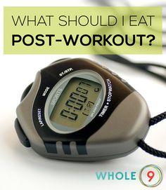 What should I eat post-workout? via Whole9life.com
