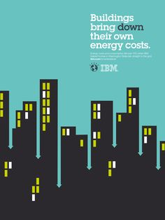 IBM plays with negative space and double meanings:  Buildings bring down their own energy costs