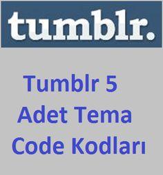 Tumblr 5 Adet Tema Code Kodları