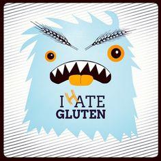 I hate gluten - the gluten monster from Gluten Free in NC #gluten #glutenfree #celiac