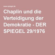 Chaplin und die Verteidigung der Demokratie - DER SPIEGEL 29/1976
