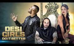 New Video Song 'Desi Girls Do It Better' Released : RAOOL