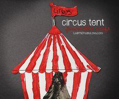{ Printable Circus Craft: Tent }