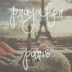No matter your faith or none at all : Our thoughts and prayers are with Paris,France and it's citizens. ❤️#Paris#France#terrorattack