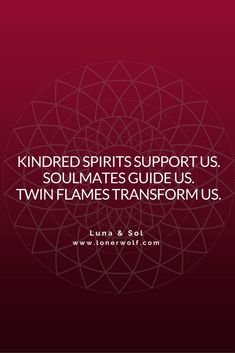 The difference between kindred spirits, soulmates and twin flames. <3