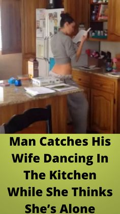 Man #Catches His Wife Dancing In The #Kitchen #While She Thinks She's #Alone