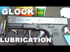 Proper Lubrication of a Glock Pistol (#2) - YouTube