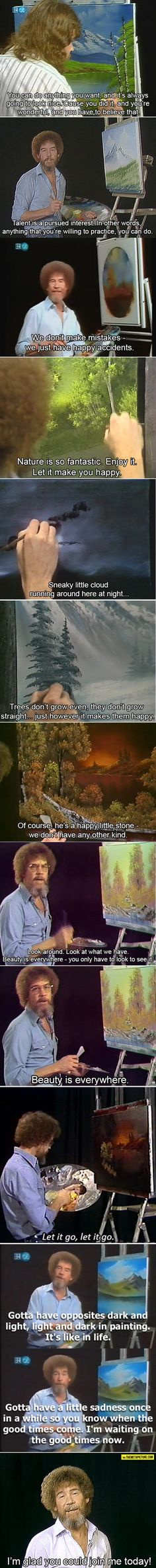 Just a little Bob Ross pin to brighten your day. It's not funny, I just love Bob Ross. I Smile, Make Me Smile, Faith In Humanity Restored, Humor, Good People, In This World, My Idol, Just In Case, I Laughed