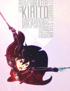 Kirito love him forever! I know people think he is OP ! But do you really think I care ? No I don't so ... Yeah when you love a character or person in Real Life ! You love mainly everything about them . I feel that way about Kirito