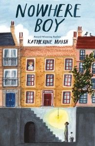 Nowhere Boy, a middle grade novel by Author Katherine Marsh Nowhere Boy, Read Aloud Books, Good Books, Books For Boys, Childrens Books, Book Posters, Chapter Books, 10 Year Old, New York Times