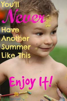 Click here to make the most of your summer! You'll Never Have Another Summer Like This - Enjoy it with your baby and toddler: http://kiddokorner.com/blog/you-ll-never-have-another-summer-like-this-enjoy-it.html