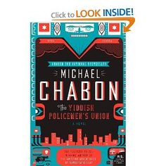 Writing so good you forget it's literature. | The Yiddish Policemen's Union: A Novel (P.S.): Michael Chabon: 9780007149834: Amazon.com: Books