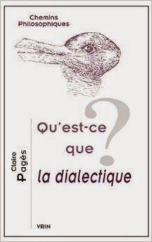 Les Livres de Philosophie: Claire Pagès : Qu'est-ce que la dialectique ?