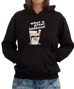 What A Great Hideout! Women Hoodie