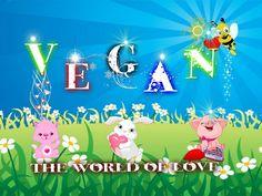 Vegan~ The world of love