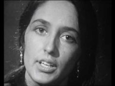 "Joan Baez in 1965 singing Bob Dylan's ""It Ain't Me Babe."""