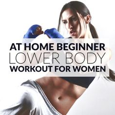 Lower Body Beginner Workout For Women