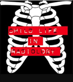 Research shows the benefits of Child Life in Radiology departments! Connecting with Compassion: Confessions of two Child Life Specialists: Child Life in Radiology