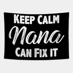 Nana Tapestries Page 3 | TeePublic Nana Grandma, Nana Gifts, Tapestries, Funny Gifts, Calm, Hanging Tapestry, Funny Presents, Fun Gifts, Tapestry