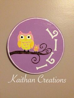 Personalized Circular Door by Kaithan Creations accented with owls.  Can be customized to your name, colors and theme.   Perfect for your childs nursery. Visit my Facebook page for more ideas. www.facebook.com/kaithancreations Door Plaques, Name Plaques, Wooden Plaques, Wooden Doors, Owls, Nursery, Names, Facebook, Colors