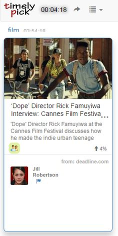 From Timelypick: How Director Rick Famuyiwa Grew 'Dope' – Cannes Q&A