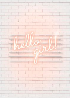 Hello girl neon word on a white brick wall vector pink