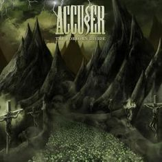 "Accuser - 'The Forlorn Divide' - Heavy Metal About.com ""straightforward, aggressive thrash"""