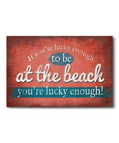 Another great find on #zulily! 'Lucky at the Beach' Canvas #zulilyfinds
