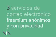 Estos tres servicios de email freemium destacan por guardar tu anonimato y por garantizar tu  privacidad. No solicitan información personal ni almacenan tu IP. Tampoco comparten... #recursosweb #correoselectronicos #correoselectronicosanonimos #privacidad #emailsanonimos