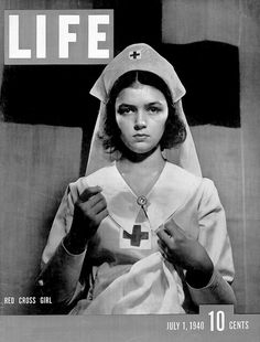 WWII era Life Magazine cover of a Red Cross Nurse, July 1, 1940.