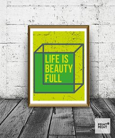 Wall Art Print With Quote, Geometric Print, Life Is Beautiful Poster, Art Prints, Geometric Decor, Nursery Print, Green and Yellow Poster