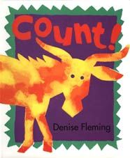 Denise Fleming; illustrations by Denise Fleming Count!