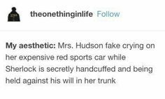 Mrs. Hudson xD (The Lying Detective)