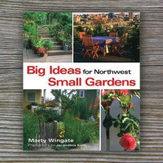 Transform your too-small yard into a beautiful, textured, and colorful garden with this new book! Master Gardener and Seattle Post-Intelligencer columnist Marty Wingate details design, planning, and p