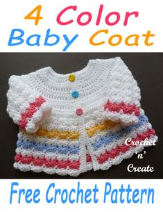 Four Color Baby Coat - Today's pattern is for a cute babies sweater, made in light worsted (DK) yarn and four colors. Get this pattern FREE in USA and UK formats below, just scroll down the page. Four Color Baby Coat Free Crochet Pattern Kimberl Crochet Baby Sweaters, Crochet Baby Clothes, Baby Sweater Patterns, Baby Patterns, Baby Knitting Patterns Free Newborn, Crochet Baby Cardigan Free Pattern, Crochet Baby Jacket, Dress Patterns, Crochet Gratis
