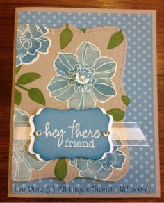 Hey There Friend by Mama D -Stamped on a  Frame punch out which co-ordinates with the Four Frames stamp set. Cards and Paper Crafts at Splitcoaststampers