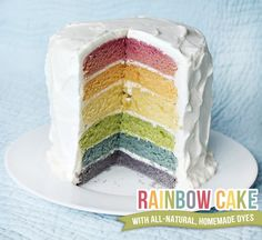 Rainbow cake with all-natural, homemade dyes!  Cool!